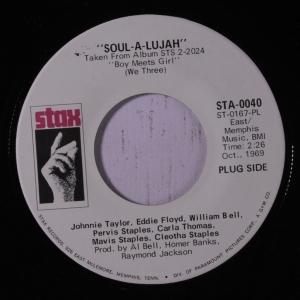 Johnnie Taylor, Eddie Floyd, Mavis Staples - Soul-A-Lujah