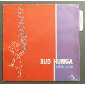 Bud Hunga - Travelling On Rhythms