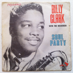 Billy Clark - Soul Party Part 1