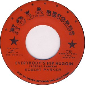Robert Parker - Everybodys Hip Huggin