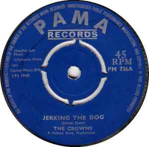 The Crowns - Jerking The Dog