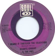 Gladys Knight & The Pips - I Heard It Through The Grapevne