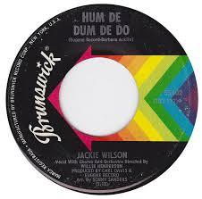 Jackie Wilson - Hum De Dum De Do