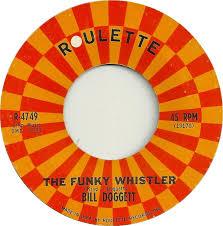Bill Doggett - Funky Whistler