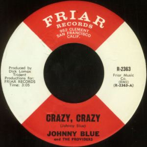 Johnny Blue & The Providers - Crazy, Crazy