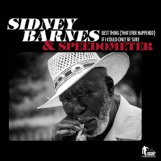 Sidney Barnes - If I Could Only Be Sure
