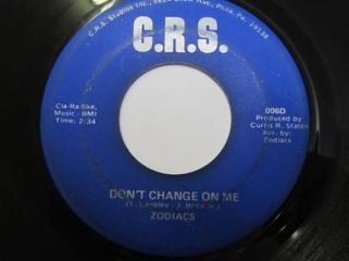 Zodiacs - Don't Change On Me