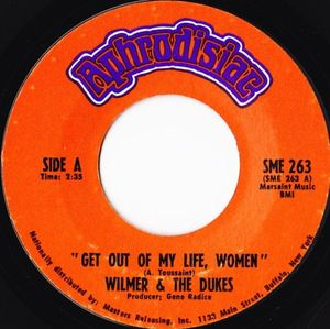Wilmer & The Dukes - Get Out Of My Life, Women