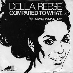 Della Reese - Compared To What