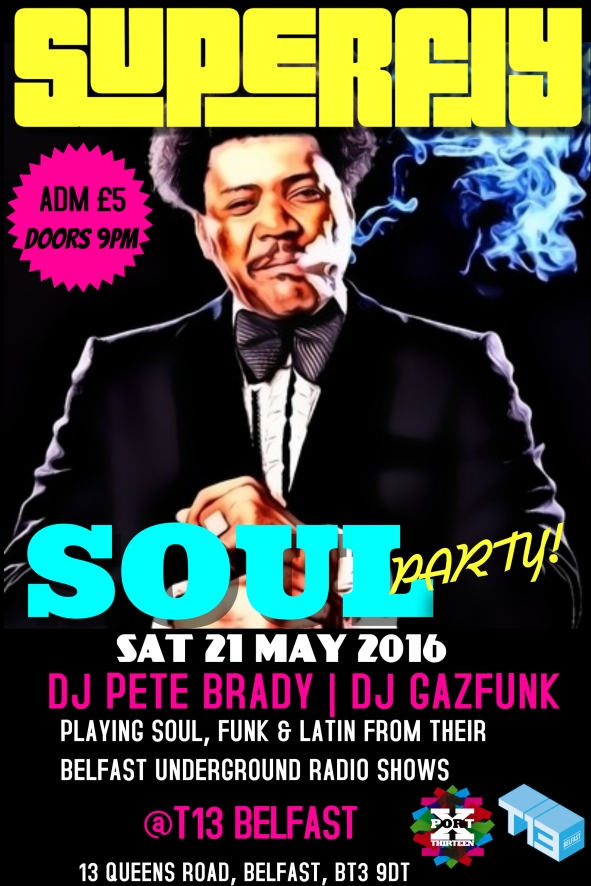 Superfly Soul Party May 2016